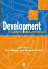 Development: A Cultural Studies Reader