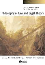 The Blackwell Guide to the Philosophy of Law and Legal Theory
