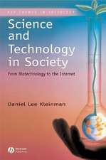 Science and Technology in Society: From Biotechnology to the Internet