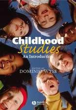 Childhood Studies: An Introduction