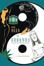 From Beer to Buddhas