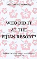 Who Did It at the Fijian Resort?