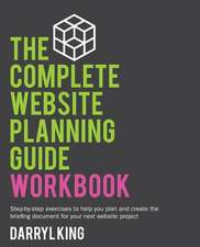 The Complete Website Planning Guide Workbook