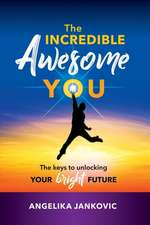 The Incredible Awesome You!