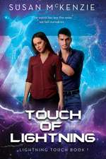 Touch of Lightning (Lightning Touch Book 1)