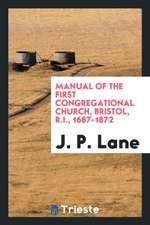 Manual of the First Congregational Church, Bristol, R.I., 1687-1872