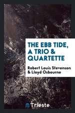 The ebb tide, a trio & quartette