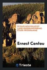 Écoles Nouvelles Et Land-Erziehungsheime: Étude-Programme