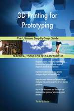 3D Printing for Prototyping The Ultimate Step-By-Step Guide