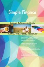 Simple Finance Complete Self-Assessment Guide