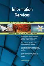 Information Services A Complete Guide - 2019 Edition