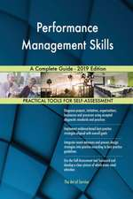 Performance Management Skills A Complete Guide - 2019 Edition