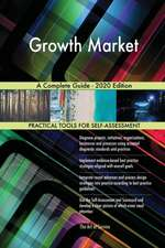 Growth Market A Complete Guide - 2020 Edition