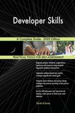 Developer Skills A Complete Guide - 2020 Edition