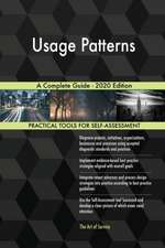 Usage Patterns A Complete Guide - 2020 Edition