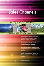 Sales Channels A Complete Guide - 2020 Edition