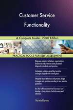 Customer Service Functionality A Complete Guide - 2020 Edition