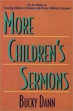 More Children's Sermons
