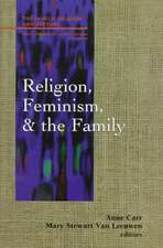 Religion, Feminism, and the Family