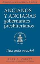 The Presbyterian Ruling Elder, Spanish Edition