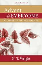 Advent for Everyone: A Journey with the Apostles: A Daily Devotional