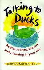 Talking to Ducks