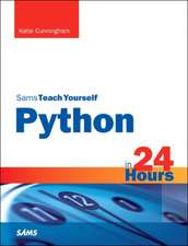 Python in 24 Hours, Sams Teach Yourself:  Covering Html5, Css3, and Jquery