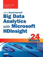 Big Data Analytics with Microsoft Hdinsight in 24 Hours, Sams Teach Yourself:  Supplement to System Center 2012 Configuration Manager (SCCM)
