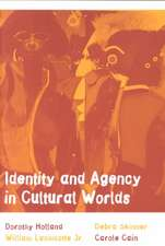 Identity & Agency in Cultural Worlds