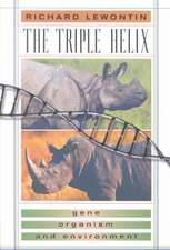 The Triple Helix – Gene, Organism & Environment