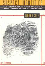 Suspect Identities – A History of Fingerprints & Criminal Identification