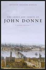 The Songs and Sonets of John Donne 2e