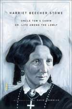 Uncle Tom′s Cabin – or, Life among the Lowly