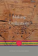 Making Civilizations – The World before 600