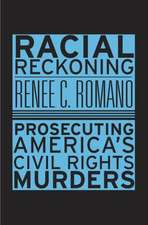 Racial Reckoning – Prosecuting America′s Civil Rights Murders