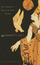 Minerva′s Owl – The Tradition of Western Political Thought
