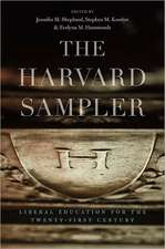 The Harvard Sampler – Liberal Education for the Twenty–First Century
