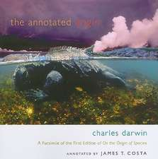 The Annotated Origin – A Facsimile of the First Edition of on the Origin of Species