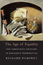 The Age of Equality – The Twentieth Century in Economic Perspective