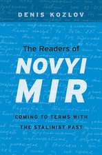 The Readers of Novyi Mir – Coming to Terms with the Stalinist Past