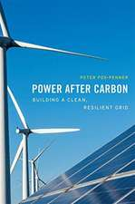 Power after Carbon – Building a Clean, Resilient Grid