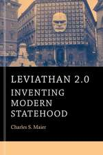 Leviathan 2.0 – Inventing Modern Statehood
