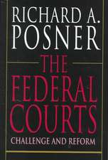 The Federal Courts – Challenge & Reform (Paper)  2e