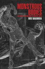 Monstrous Bodies – The Rise of the Uncanny in Modern Japan