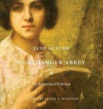 Northanger Abbey – An Annotated Edition