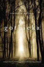 Gothicka – Vampire Heroes, Human Gods, and the New Supernatural