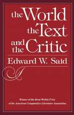 The World the Text & the Critic (Paper)