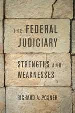 The Federal Judiciary – Strengths and Weaknesses