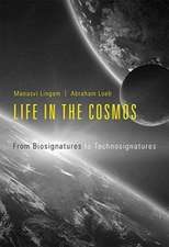 Life in the Cosmos – From Biosignatures to Technosignatures