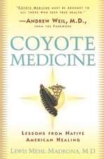 Coyote Medicine:  Coyote Medicine